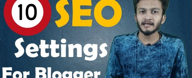 "{HINDI} Top 10 Recommended SEO Settings for New Blogger ""search engine optimization techniques """